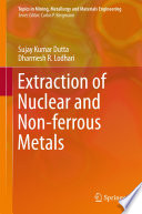 Extraction of Nuclear and Non ferrous Metals