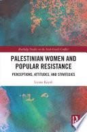 Palestinian Women and Popular Resistance Book PDF