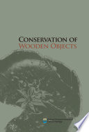 CONSERVATION OF WOODEN OBJECTS   Book