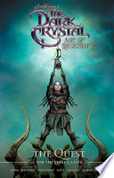 Jim Henson's The Dark Crystal: Age of Resistance: The Quest for the Dual Glaive Online Book