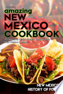 Amazing New Mexico Cookbook Pdf/ePub eBook