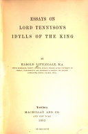 Essays on Lord Tennyson s Idylls of the King