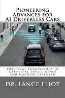 Pioneering Advances for AI Driverless Cars