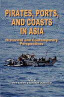 Pirates, Ports, and Coasts in Asia: Historical and Contemporary ...