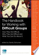 The Handbook for Working with Difficult Groups