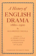 History of English Drama 1660-1900 ebook