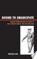 Bound to Emancipate