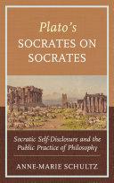 Plato s Socrates on Socrates
