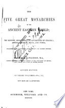 The Five Great Monarchies of the Ancient Eastern Worlds Book