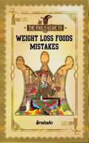 Weight Loss Foods Mistakes