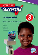Books - Oxford Successful Mathematics Grade 3 Learners Book (Xitsonga) Oxford Successful Matematiki Giredi Ya 3 Buku Ya Mudyondzi | ISBN 9780199048755