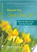 Beyond the Good Girl Jail