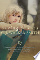 """""""Saving Wishes"""" by G. J. Walker-Smith"""