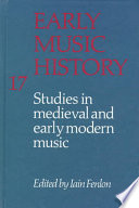 Early Music History: Volume 17  : Studies in Medieval and Early Modern Music