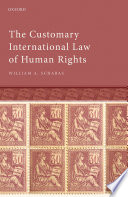 The Customary International Law of Human Rights Book