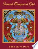 Srimad Bhagavad Gita - Volume 1
