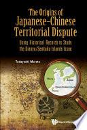The Origins of JapaneseCChinese Territorial Dispute Book