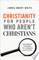 Christianity for People Who Aren t Christians