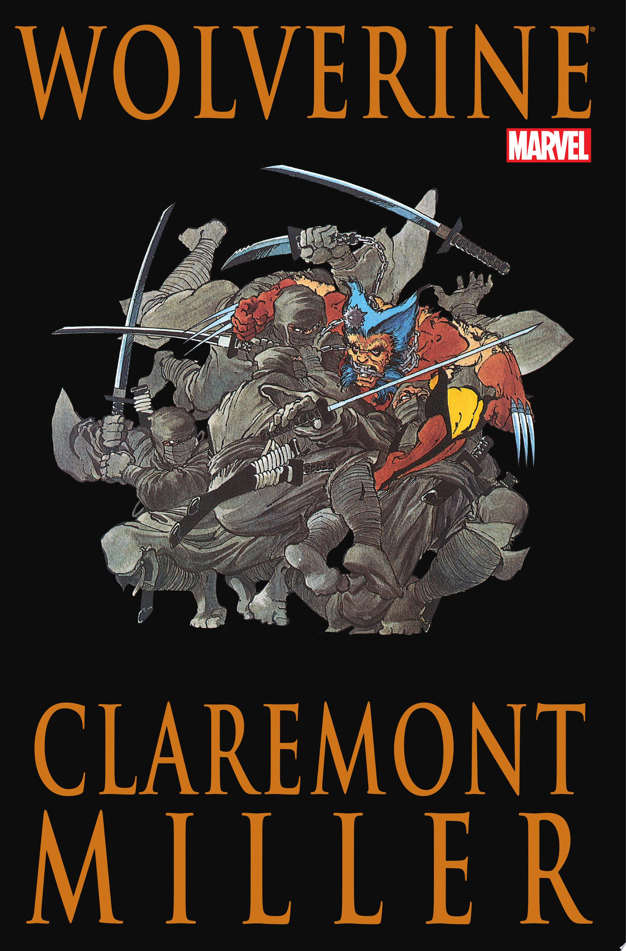Wolverine by Claremont   Miller