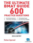 The Ultimate Bmat Guide - 600 Practice Questions