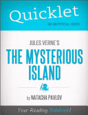Quicklet on Jules Verne s The Mysterious Island  CliffNotes like Summary