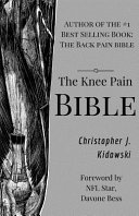 The Knee Pain Bible