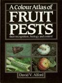 A Colour Atlas of Fruit Pests