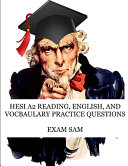 HESI A2 Reading  English  and Vocabulary Test Practice Questions