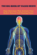 The Big Book Of Vagus Nerve