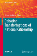 Debating Transformations of National Citizenship