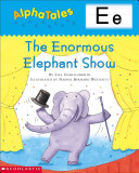 The Enormous Elephant Show