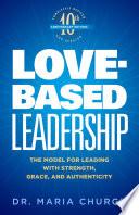 Love Based Leadership
