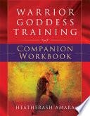 Warrior Goddess Training Companion Workbook Book