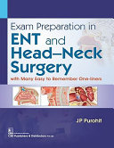 Exam Preparation in Ent and Head Neck Surgery