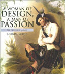 A Woman of Design  a Man of Passion