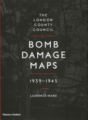 The London County Council Bomb Damage Maps, 1939-1945
