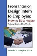 From Interior Design Intern to Employee: How to Be a Keeper (Including Tips from Those Who Hire)