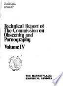 Technical Report of the Commission on Obscenity and Pornography