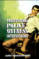 Pdf Professional Police-Witness Interviewing