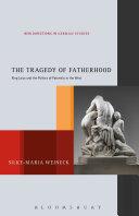 The Tragedy of Fatherhood