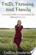 Faith  Farming  and Family