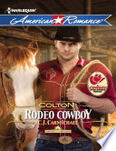 Colton  Rodeo Cowboy  Mills   Boon American Romance   Harts of the Rodeo  Book 2