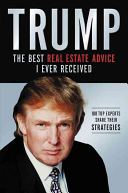 Trump  The Best Real Estate Advice I Ever Received Book