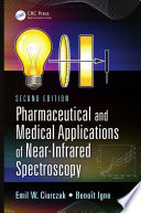 Pharmaceutical and Medical Applications of Near Infrared Spectroscopy  Second Edition