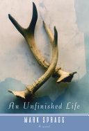 An Unfinished Life ebook