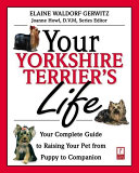 Your Yorkshire Terrier s Life