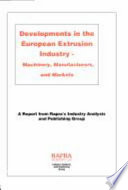 Developments in the European Extrusion Industry Book