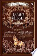 Tamed Horses