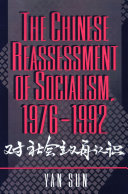 The Chinese Reassessment of Socialism  1976 1992