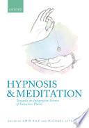 Hypnosis and meditation